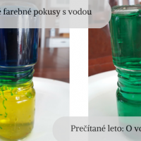 Jednoduché farebné pokusy s vodou. Prečítané leto: O vode (7.týždeň)